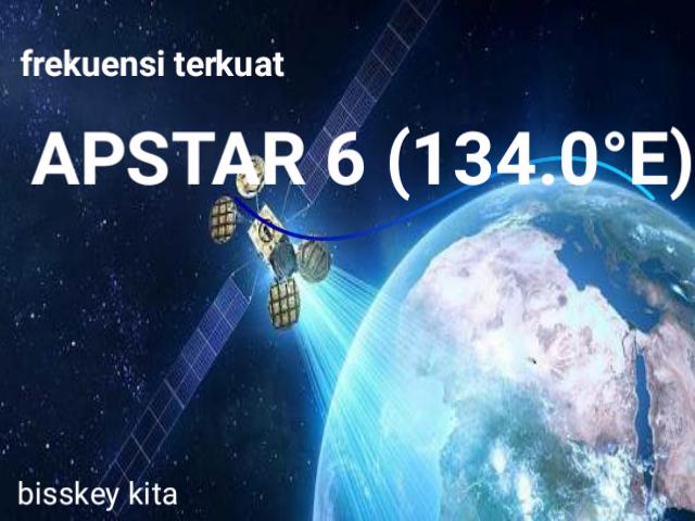 Frekuensi Terkuat Satellit Apstar 6 (134.0°E)