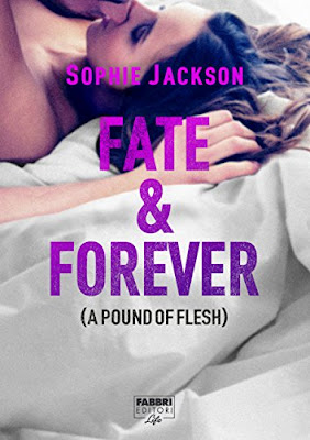 Fate & Forever: A pound of flesh #2.5 PDF