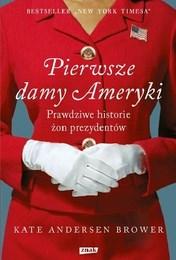 http://lubimyczytac.pl/ksiazka/4242836/pierwsze-damy-ameryki-prawdziwe-historie-zon-prezydentow