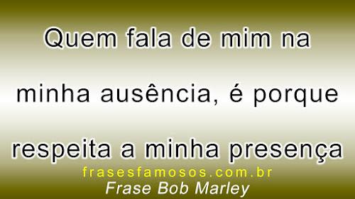 Frases Bob Marley, cantor, guitarrista e compositor jamaicano