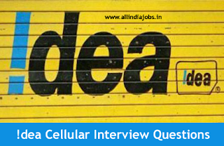 Idea Cellular Interview Questions