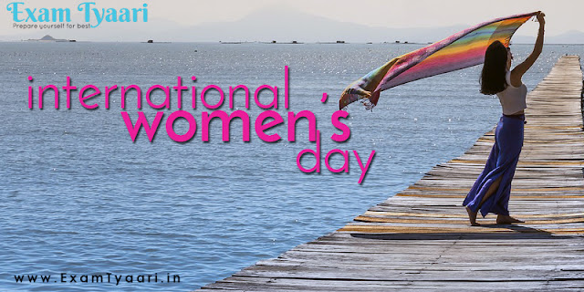 Happy International Women's Day - March 8, 2018 - All You Need to Know - Exam Tyaari