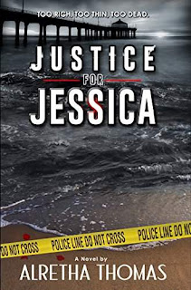 Justice for Jessica - a page-turning mystery by Alretha Thomas
