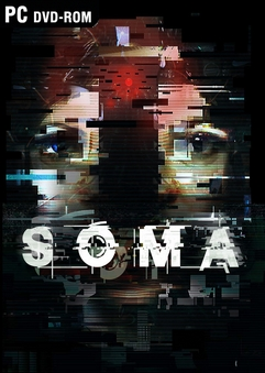 SOMA (2015) PC Full Español [Reloaded]