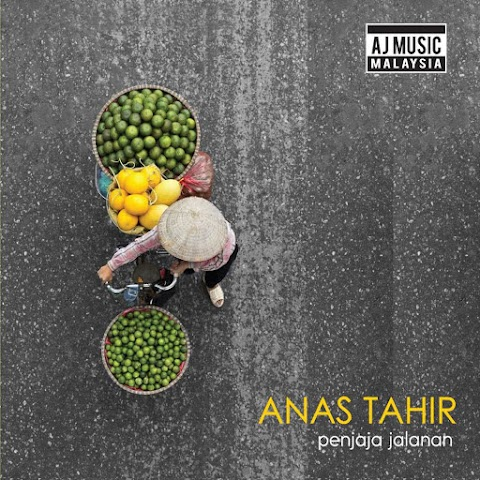 Anas Tahir - Penjaja Jalanan MP3