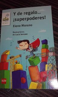 Y de regalo... ¡superpoderes! - Literatura Infantil