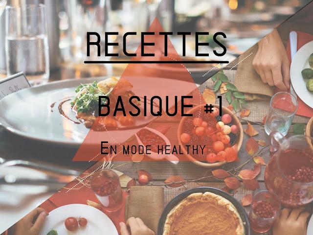 Goldandgreen recettes basiques healthy
