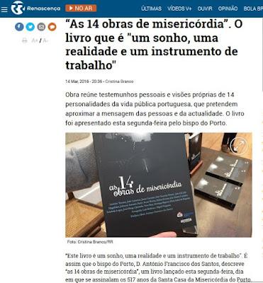 http://rr.sapo.pt/noticia/49310/as_14_obras_de_misericordia_o_livro_que_e_um_sonho_uma_realidade_e_um_instrumento_de_trabalho