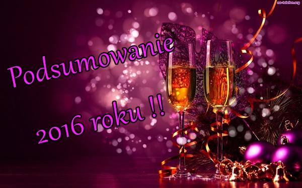 Podsumowanie 2016 roku!