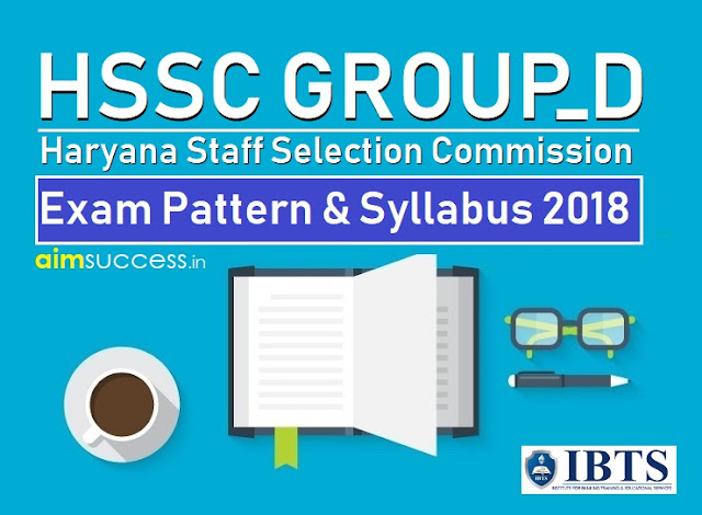 Haryana HSSC Group D Exam Pattern & Syllabus 2018