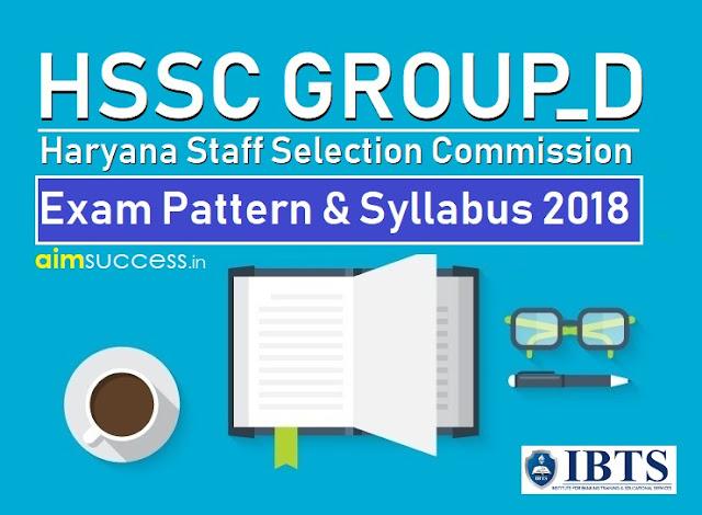 Haryana HSSC Group D Exam Pattern & Syllabus 2018