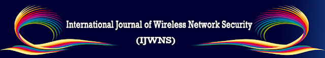 International Journal of Wireless Network Security (IJWNS)