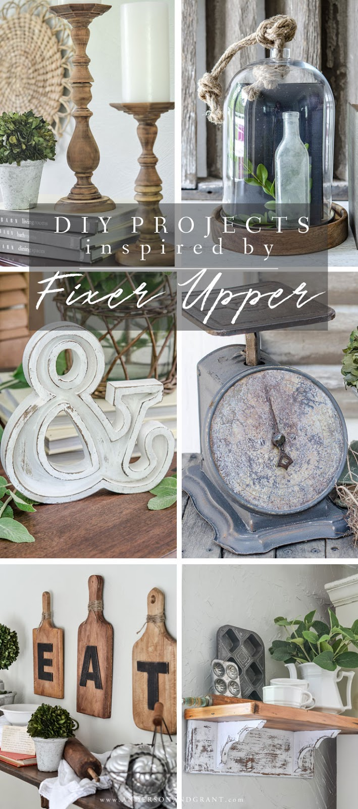 "Collection of 13 easy DIY projects for the home inspired by Joanna Gaines and her farmhouse ""Fixer Upper."" style #diy #fixerupper #farmhousedecor #andersonandgrant"