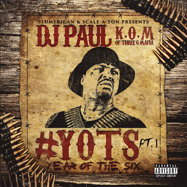 DJ Paul - Yots (Year of the Six), Pt. 1 Cover