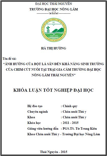 Ảnh hưởng của bột lá sắn đến khả năng sinh trưởng của chim cút nuôi tại trại gia cầm trường Đại học Nông Lâm Thái Nguyên