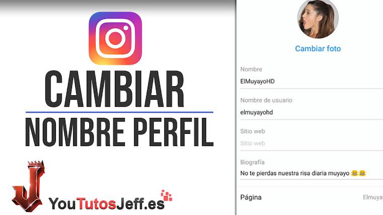 Como Cambiar el Nombre de Instagram - Trucos Instagram