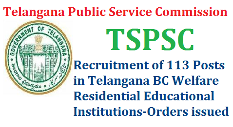 GO MS No 190 TSPSC Recruitment of 113 Posts in BC Welfare Residential Educational Institutions in Telangana Public Services – Backward Classes Welfare Department - Recruitment – Filling of (113) One Hundred and Thirteen vacant posts in Mahatma Jyothiba Phule Telangana Backward Classes Welfare Residential Educational Institutions Society, (MJPTBCWREIS) through the Telangana State Public Service Commission, Hyderabad go-ms-no-190-tspsc-recruitment-of-113-posts-bc-welfare-residential-educational-institutions-telangana – Orders –Issued