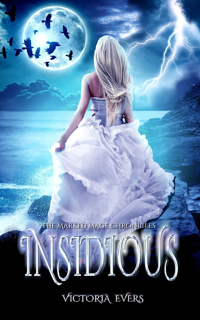 "Enter to WIN $10 AMAZON/PAYPAL CASH during the ""Insidious: The Marked Mage Chronicles"" blog tour!"