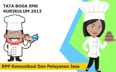 Download RPP Komunikasi Dan Pelayanan Jasa SMK TATA BOGA Kurikulum 2013