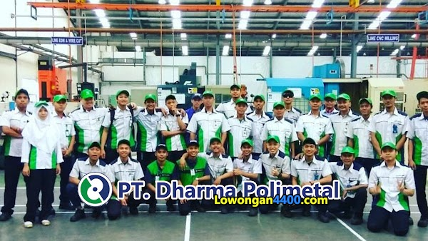 Lowongan Kerja PT. Dharma Polimetal Cikarang