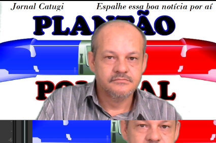 ACOMPANHE O PLANTÃO POLICIAL DO JORNAL CATUGI AO VIVO