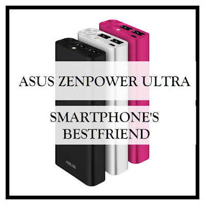 Asus ZenPower Ultra : Smartphone's Bestfriend
