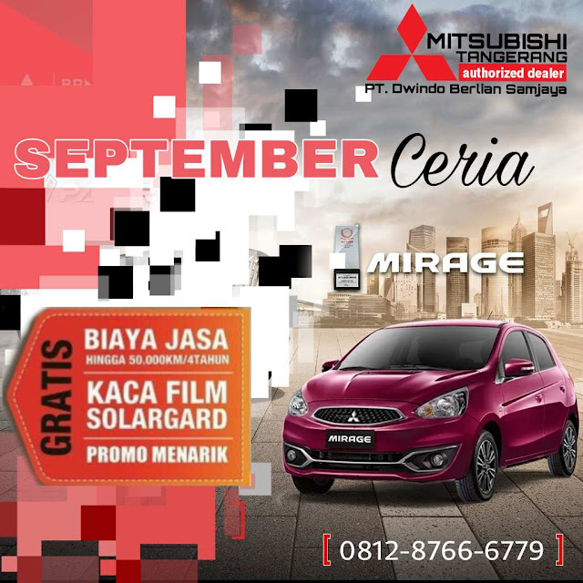 Promo September Mirage Mitsubishi Tangerang