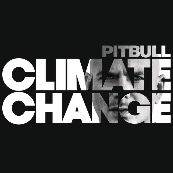 Pitbull - Climate Change Cover
