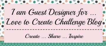 Guest Designer at Love To Create