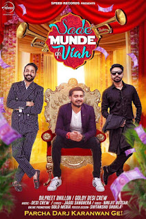 Sade Munde Da Viah Lyrics: A latest punjabi song in the voice Dilpreet Dhillon & Goldy feat Himanshi Khurana Oshin Brar, Satpal Malhi, Navjit Bhuttar. Music is composed by Desi Crew while lyrics are penned by Jaggi Sanghera.   Song Details  Song Title: Sade Munde Da Viah  Singer: Dilpreet Dhillon  Music: Desi Crew  Lyrics: Jaggi Sanghera  Music Label: Speed Records  Video: Navjit Bhuttar