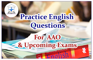 English Questions (Cloze Test) for Upcoming AAO Exams 2016