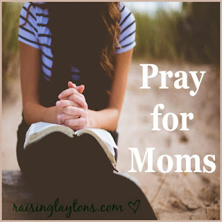 pray for moms