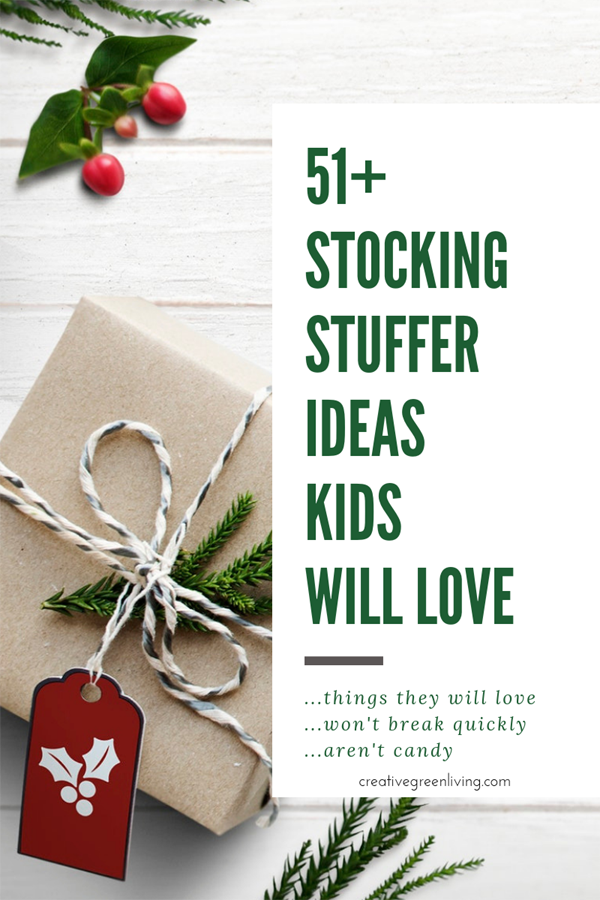 51+ creative stocking stuffer ideas kids will love - things they will love, won't break quickly, aren't candy