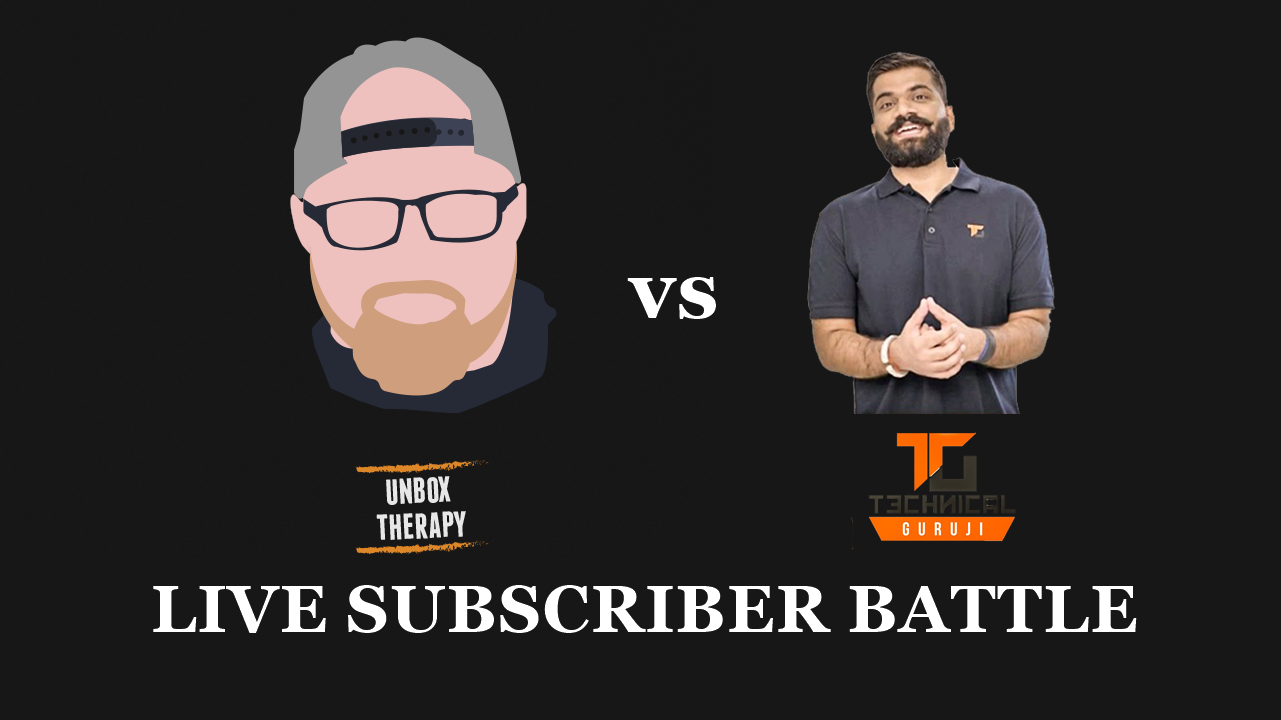 Unbox Therapy vs Technical Guruji Live Subscriber Count