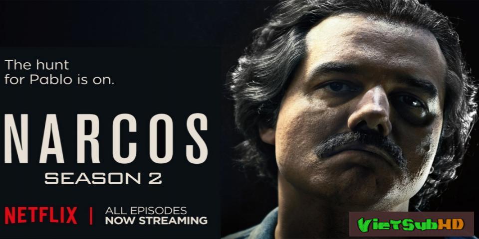 Phim Trùm Ma Túy (phần 2) Hoàn Tất (10/10) VietSub HD | Narcos (season 2) 2015