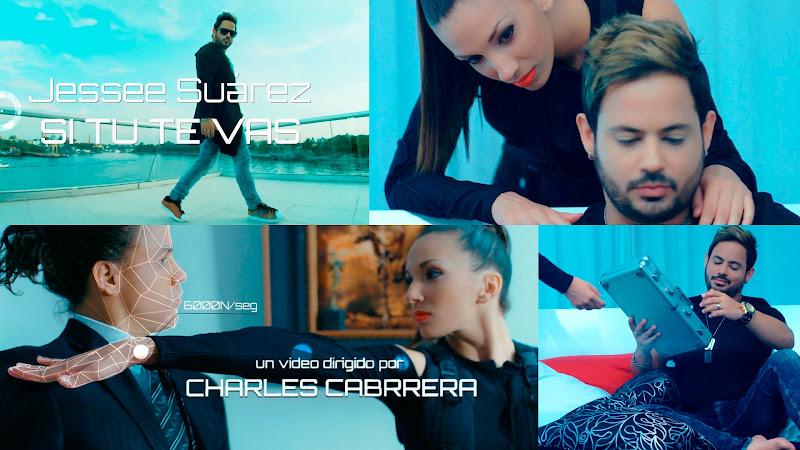 Jessee Suárez -  ¨Si tú te vas¨ - Videoclip - Dirección: Charles Cabrera. Portal del Vídeo Clip Cubano