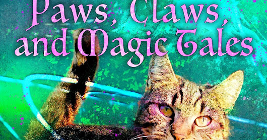Paws, Claws, and Magic Tales Blog Tour