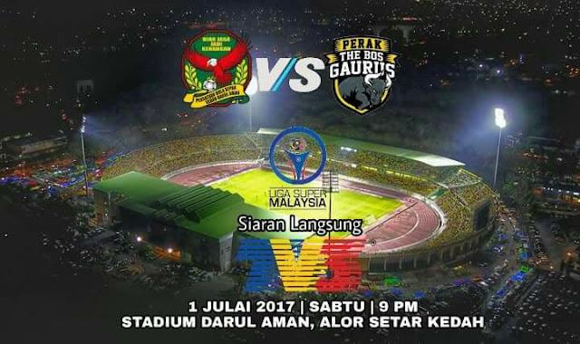 Live Streaming Kedah vs Perak 1 Julai 2017 Liga Super |
