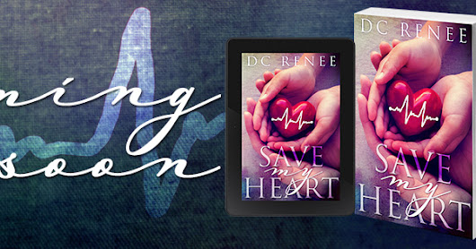 Save My Heart by DC Renee Cover Reveal