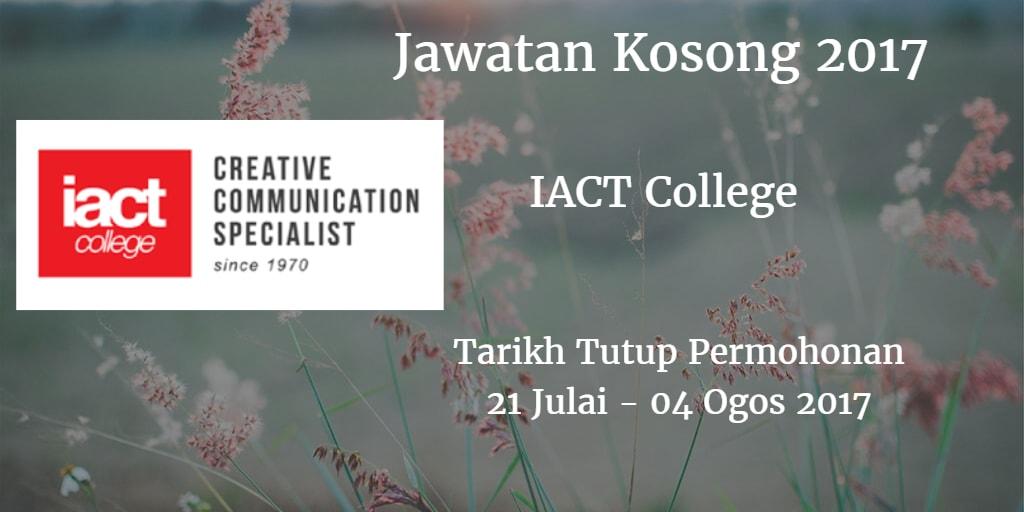 Jawatan Kosong IACT College 21 Julai -  04 Ogos 2017
