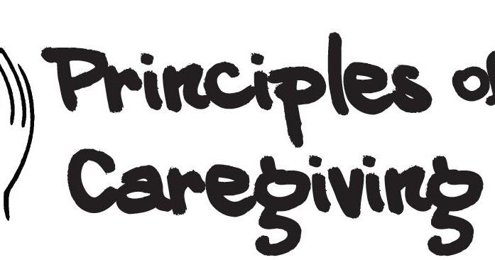 DCW Training: PRINCIPLES OF CAREGIVING