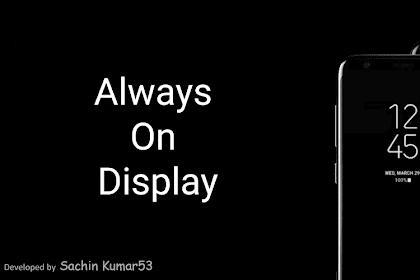 Tutorial Cara Mengaktifkan Fitur Always On Display Di Semua Android