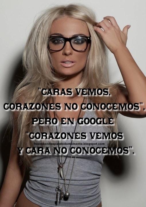 """""""Caras vemos, Corazones no conocemos"""", pero en google """"Corazones vemos y cara no Conocemos""""."""