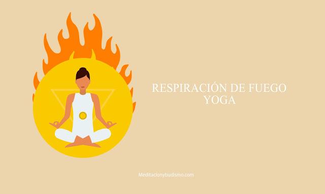 La respiración de fuego en yoga