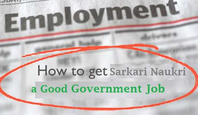 How to get Sarkari-Naukri Government-Job in India