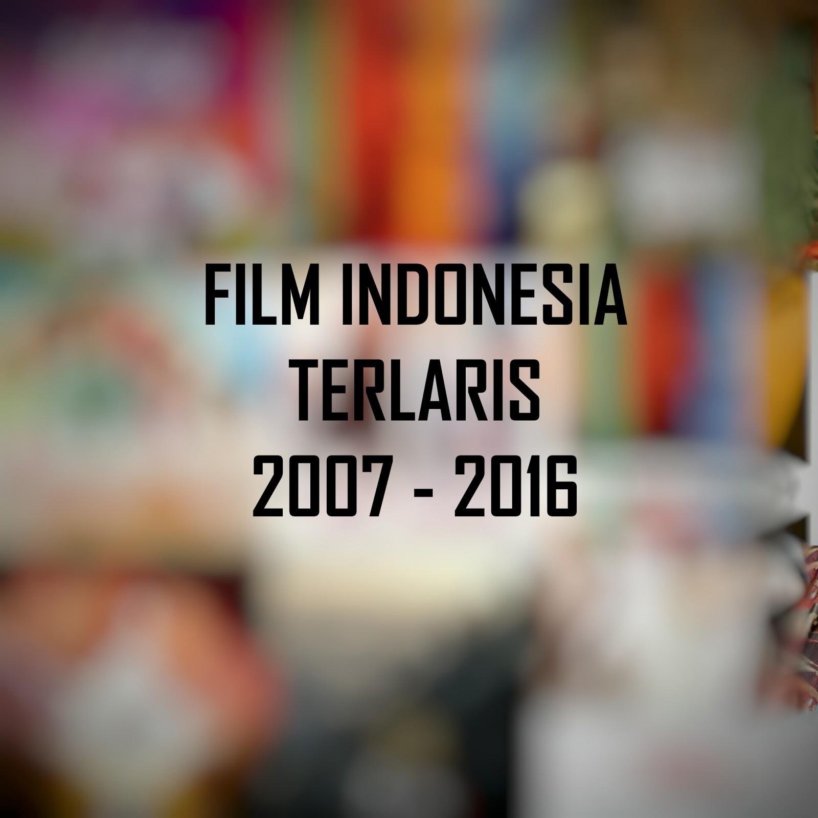 FILM INDONESIA TERLARIS ~ Movieholic Tasikmalaya