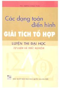 Các Dạng Toán Điển Hình Giải Tích Tổ Hợp LTĐH Tự Luận Và Trắc Nghiệm - Huỳnh Công Thái