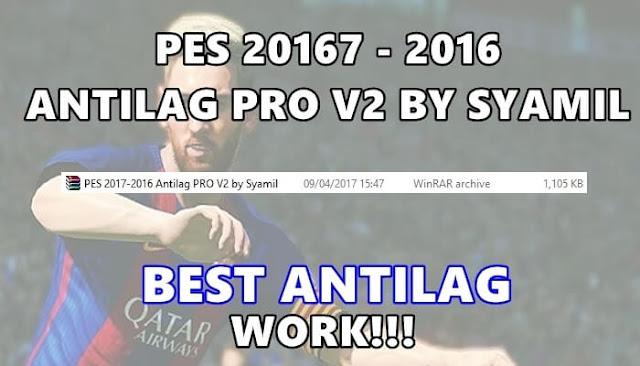 PES 2017 Antilag Pro V2 dari Syamil