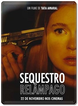 Sequestro Relâmpago Torrent – BluRay 720p/ 1080p Nacional (2019)