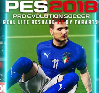 PES 2018 ReShade Real Life v2 By FarArts